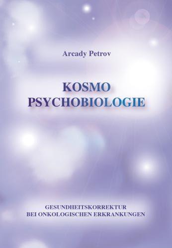 """""""Gesundheitskorrektur bei onkologischen Krankheiten"""" (Kosmo Psychobiologie)"""