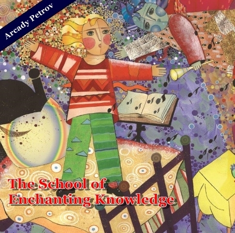 Audio-CD The School of Enchanting Knowledge (English Version) - A.Petrov